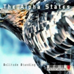 The Alpha States - Solitude Standing (RadioSpia 02)